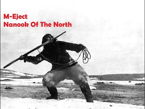 M-Eject - Nanook Of The North (dub techno mix)