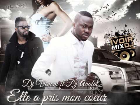 DJ ARAFAT FEAT VENOM - Elle A Pris Mon Coeur