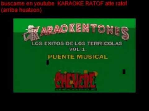 Karaoke Los Terricolas Popurri By Woody