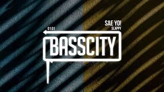 Slappy - Sae Yo!
