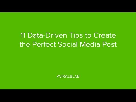 11 Data Driven Tips to Create the Perfect Social Media Post