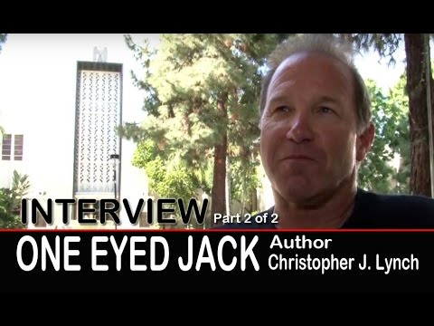 One Eyed Jack Novels: Christopher J Lynch - Author Interview part 2 of 2