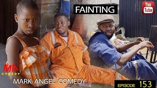 FAINTING (Mark Angel Comedy Episode 153)