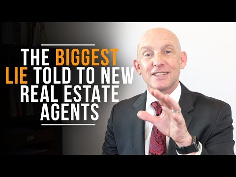 THE BIGGEST LIE TOLD TO NEW REAL ESTATE AGENTS - KEVIN WARD