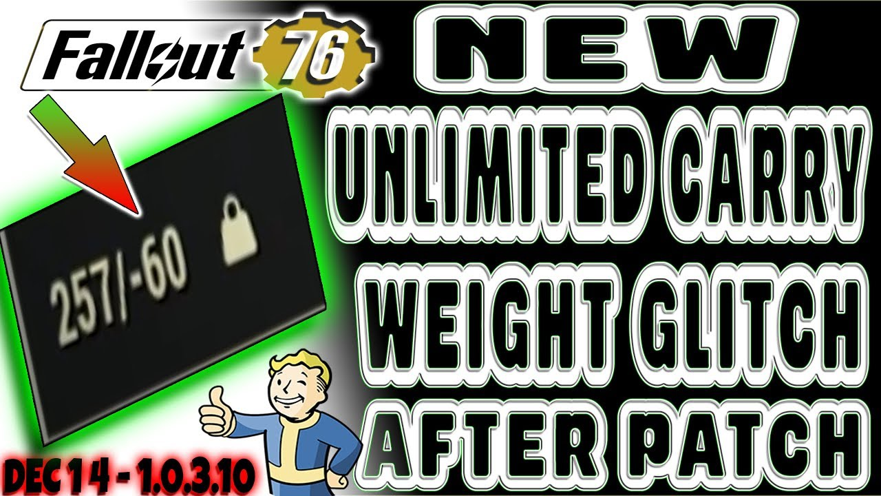 🆕 NEW UNLIMITED CARRY GLITCH AFTER PATCH 1 0 3 10 | Fallout 76 | Carry  EVERYTHING! DO IT BEFORE FIX