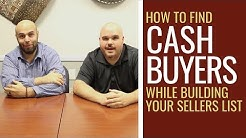 Find Cash Buyers and Build Your Wholesale Buyers List