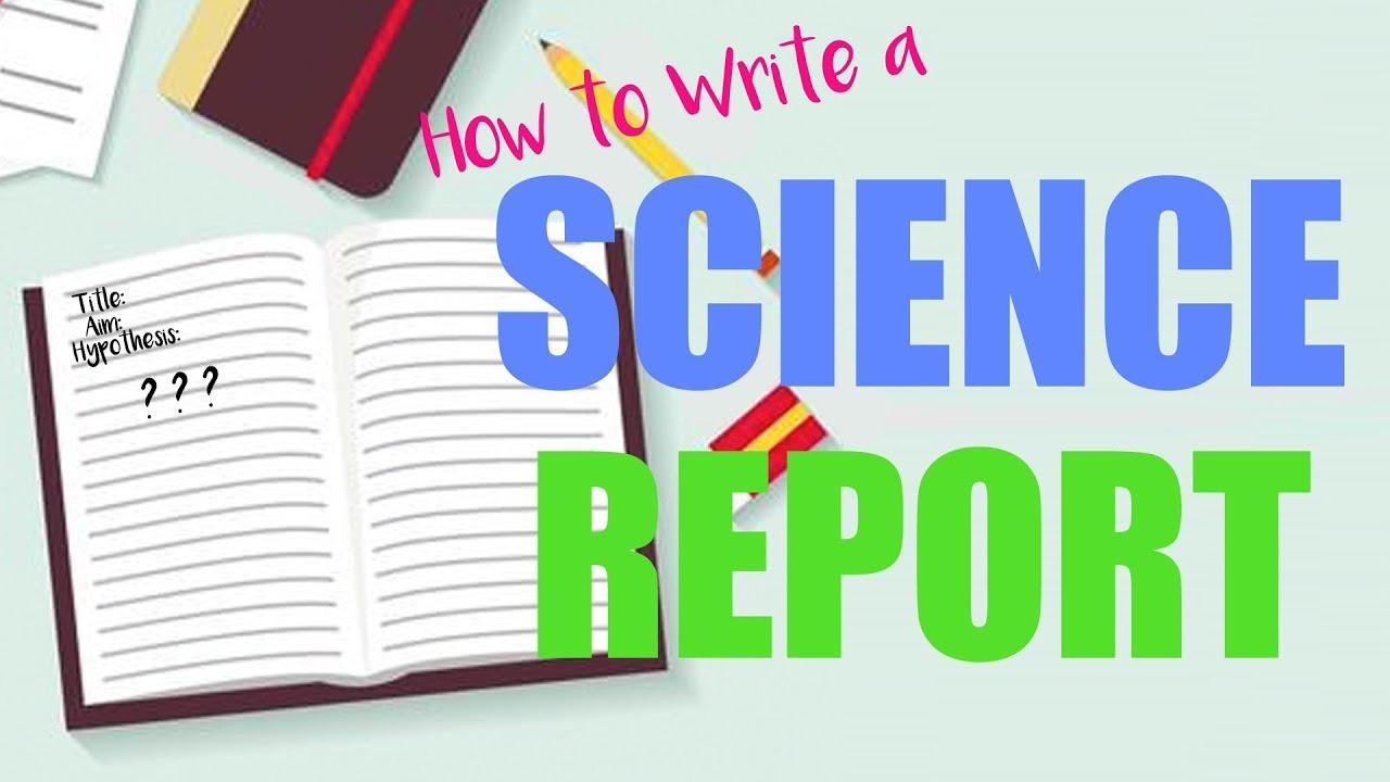 How Do I Write A Science Report