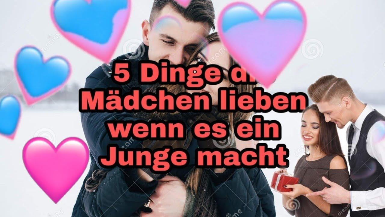 5 Dinge die Mädchen lieben wenn es ein Junge macht