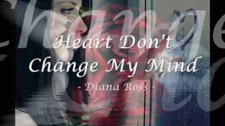 Watch Diana Ross Heart Dont Change My Mind video