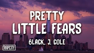 6lack Pretty Little Fears Ft J Cole Audio