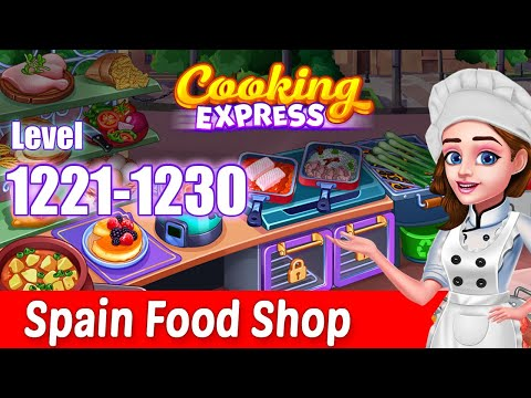cooking-express-||-spain-food-shop-(truck-21,-level-1221-to-1230)