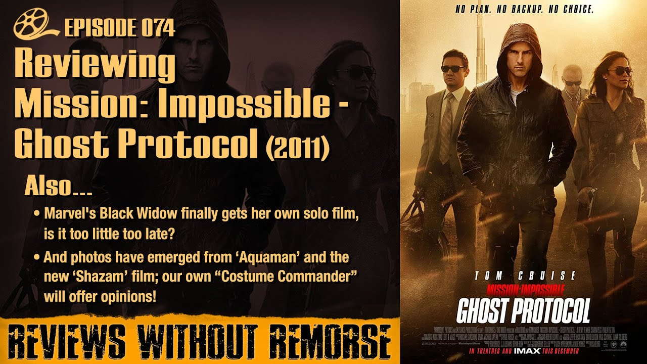 Episode 074 Mission Impossible Ghost Protocol 2011 Youtube