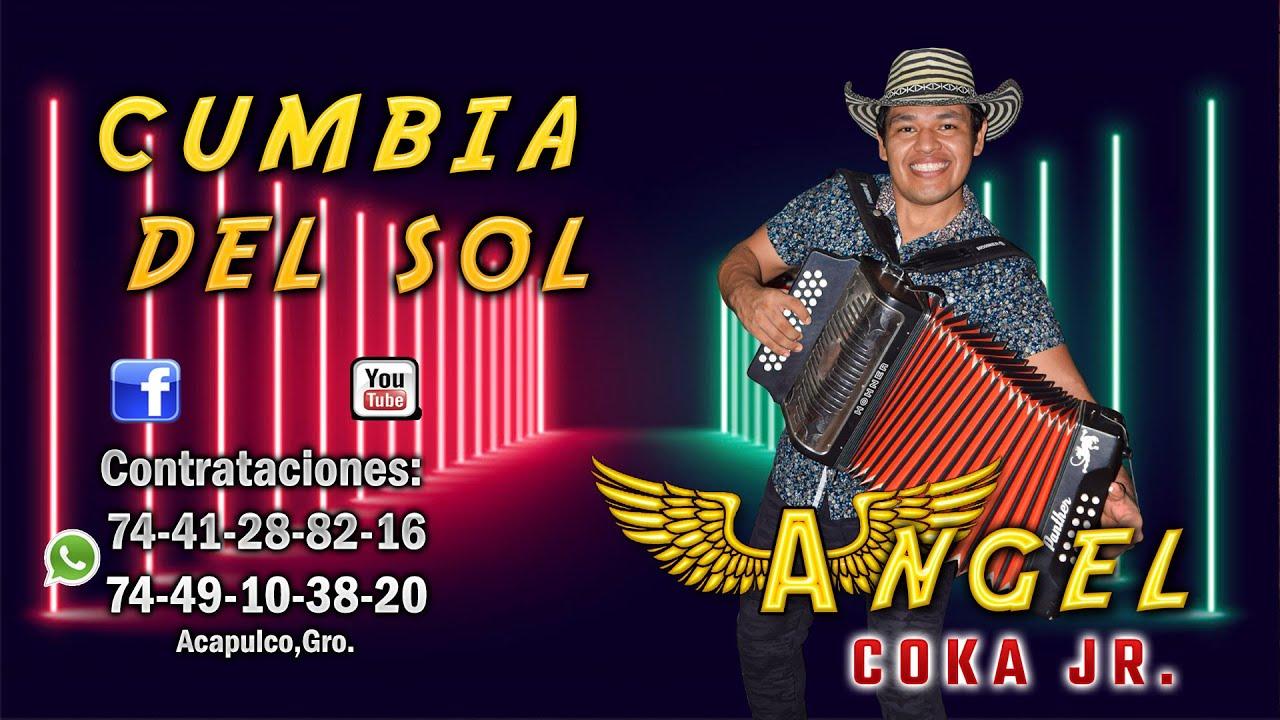 CUMBIA DEL SOL - ANGEL COKA JR  (Vídeo Oficial) 4K