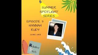 Relative Pitch: Summer Spotlight Series ft. Hannah Rudy