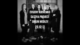 Evgeny Krivenko - Sattva Project Drum Medley mp3
