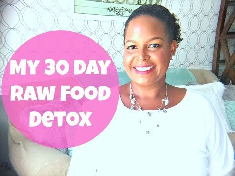 My 30 Day Raw Food Detox | By: What Chelsea Eats