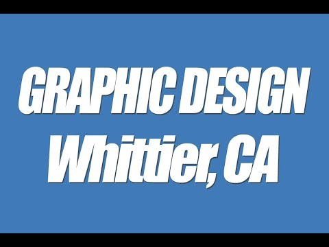 Whittier CA Graphic design professional local business web graphics Logos headers banners 90601 9060
