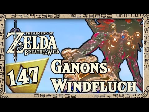 THE LEGEND OF ZELDA BREATH OF THE WILD Part 147: Ganons Windfluch