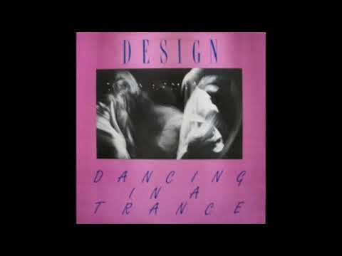 Design - Dancing In A Trance (1984) New Wave - USA