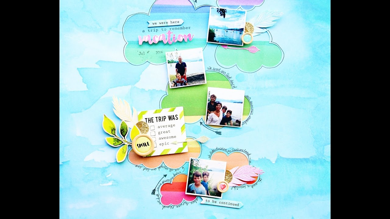 Vacation Reflection Scrapbook Kit And Happy Dreams Stamp Set Youtube