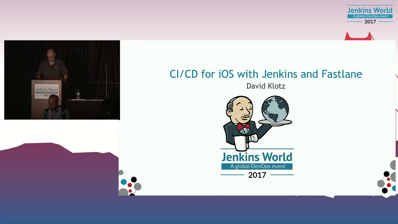 Jenkins World 2017: CI/CD for iOS with Jenkins and Fastlane