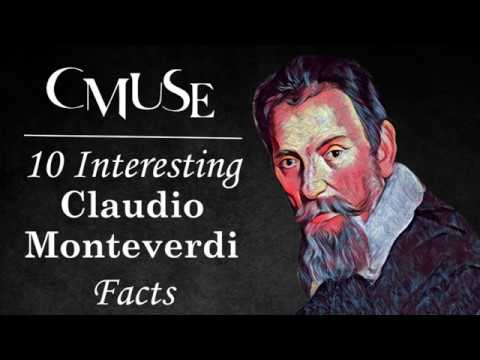 10 Interesting Claudio Monteverdi Facts