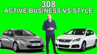 Les tutos de Berbi : Comparatif gamme nouvelle 308 Phase 2 active business & Style
