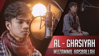 Gambar cover MUZAMMIL HASBALLAH || SURAT AL GHASIYAH