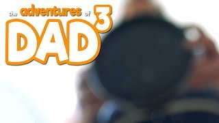 The Adventures of Dad³ - What The Cupboard Saw
