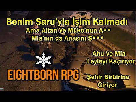 Saru Ve Bahattin Kavga Sonrası Şehir Karışıyor!! - EightbornV - ToxicTXX (Bahattin)