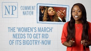The 'Women's March' needs to get rid of its bigotry - now