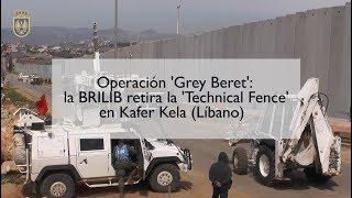 190408 Ingenieros de la BRILIB desmontan parte de la antigua valla que separa Líbano de Israel