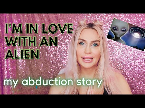 MY-UFO-ABDUCTION-STORY-Im-in-LOVE-with-an-ALIEN