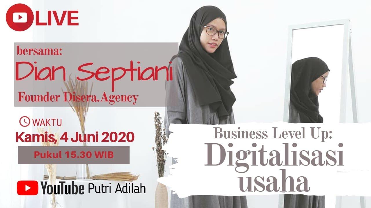 [LIVE] Belajar Bareng Adilah: Business Level Up: DIgitalisasi Usaha