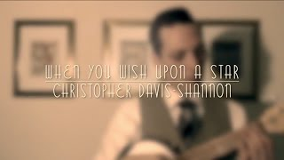 When You Wish Upon a Star - Christopher Davis-Shannon (Ukulele Ike Cover)