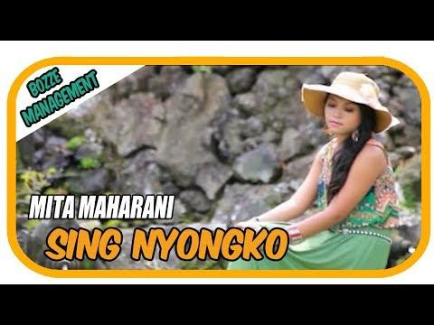 MITA MAHARANI - SING NYONGKO [ OFFICIAL MUSIC VIDEO ]