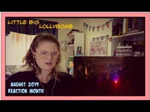 August 2019 Reaction Month D21: Little Big: Lollybomb