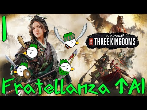 TOTAL WAR: THREE KINGDOMS - Fratellanza TAI | Gameplay ITA #1