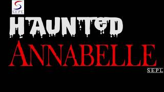 Haunted Annabelle - New Hollywood Dubbed Hindi Movies 2016 Full Movie HD