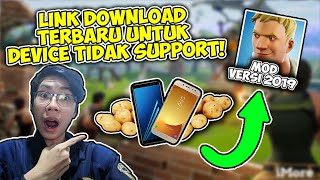 Link Download Fortnite Mobile latest version for Android which does not Support 2019