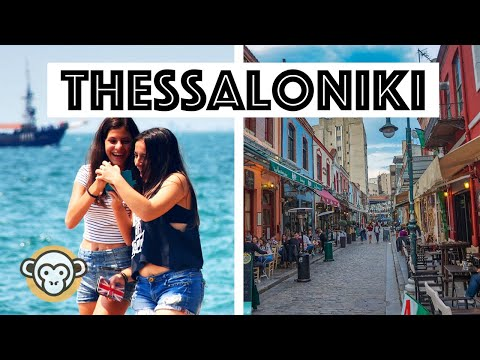 7 AWESOME Things to do in Thessaloniki, Greece - GoLocal