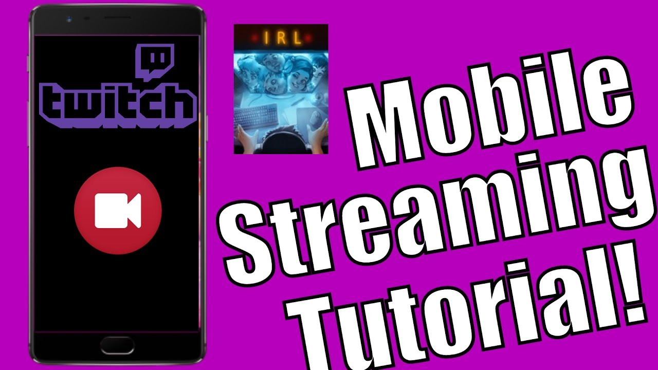 Twitch Mobile Streaming | IRL Tutorial | NEW TWITCH APP 2017