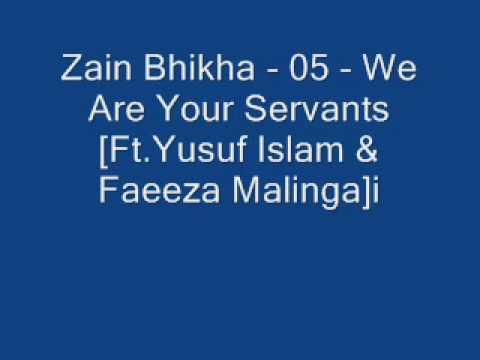 Zain Bhikha 05 We Are Your Servants Ft Yusuf Islam & Faeeza