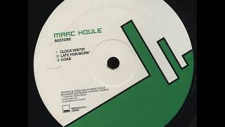 Marc Houle - C2 - Late For Work