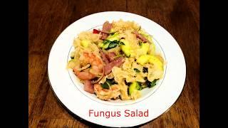 Fungus Salad