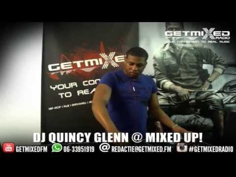 DJ QUINCY GLENN bij Mixed Up! @ Getmixed radio