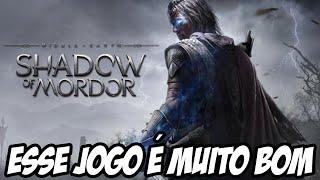 Shadow of Mordor - MEU DEUS ESSE JOGO É MUITO BOM