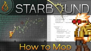 modding How To Make A Starbound Mod - 2018 (Farmable)