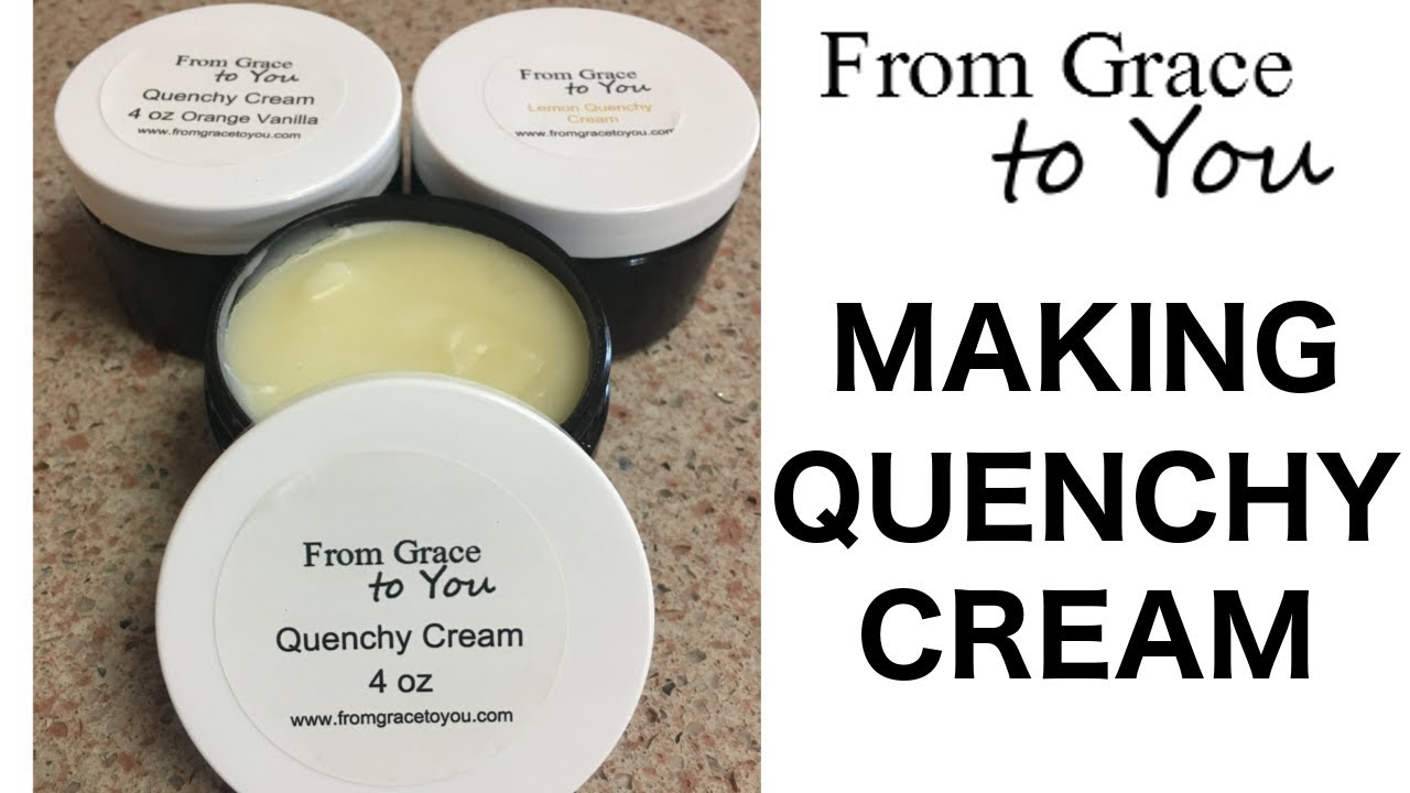 Making Awesome Quenchy Cream and Quenchy Cream Sunscreen at Home