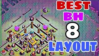 BH8 BEST BASE LAYOUT w/PROOF | Builder Hall 8 Best Anti 2 Star Base | Clash of Clans